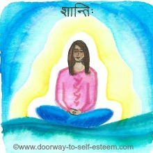 deep rest, meditation, peace, shanti, www.doorway-to-self-esteem.com